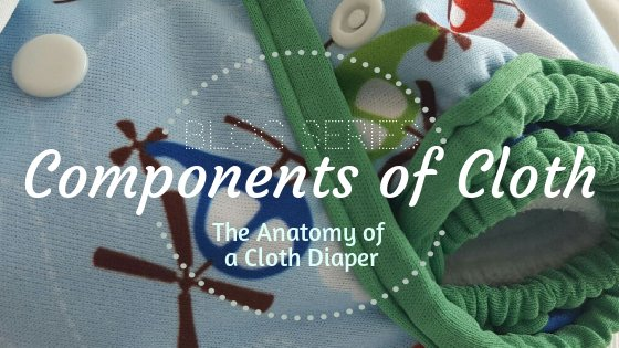 Components of cloth diapers
