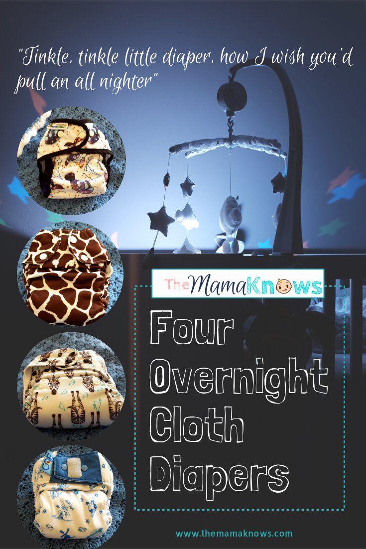 four overnight cloth diapers for good nights and dry mornings!