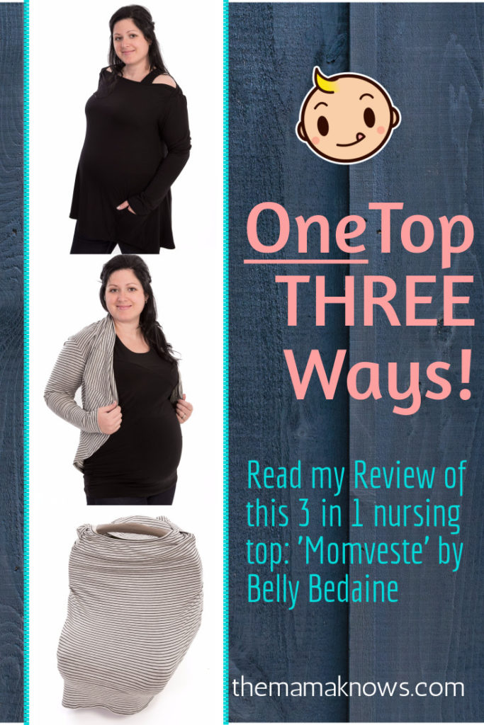 Read my review of the 3 in 1 nursing top: Momveste by Belly Bedaine