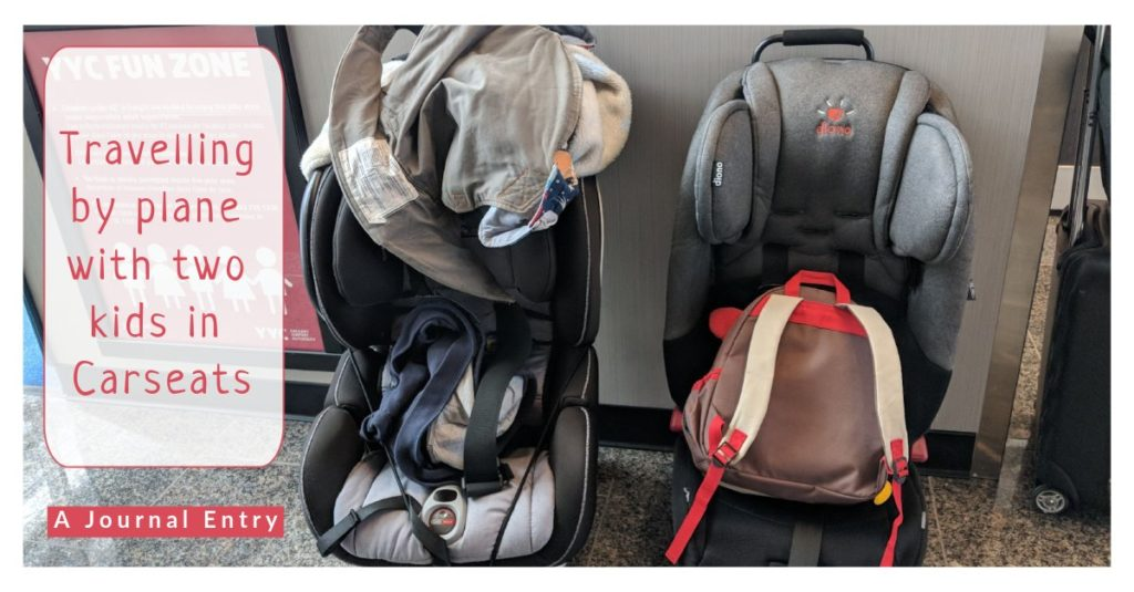 Journal Entry: 2 Carseats on an airplane