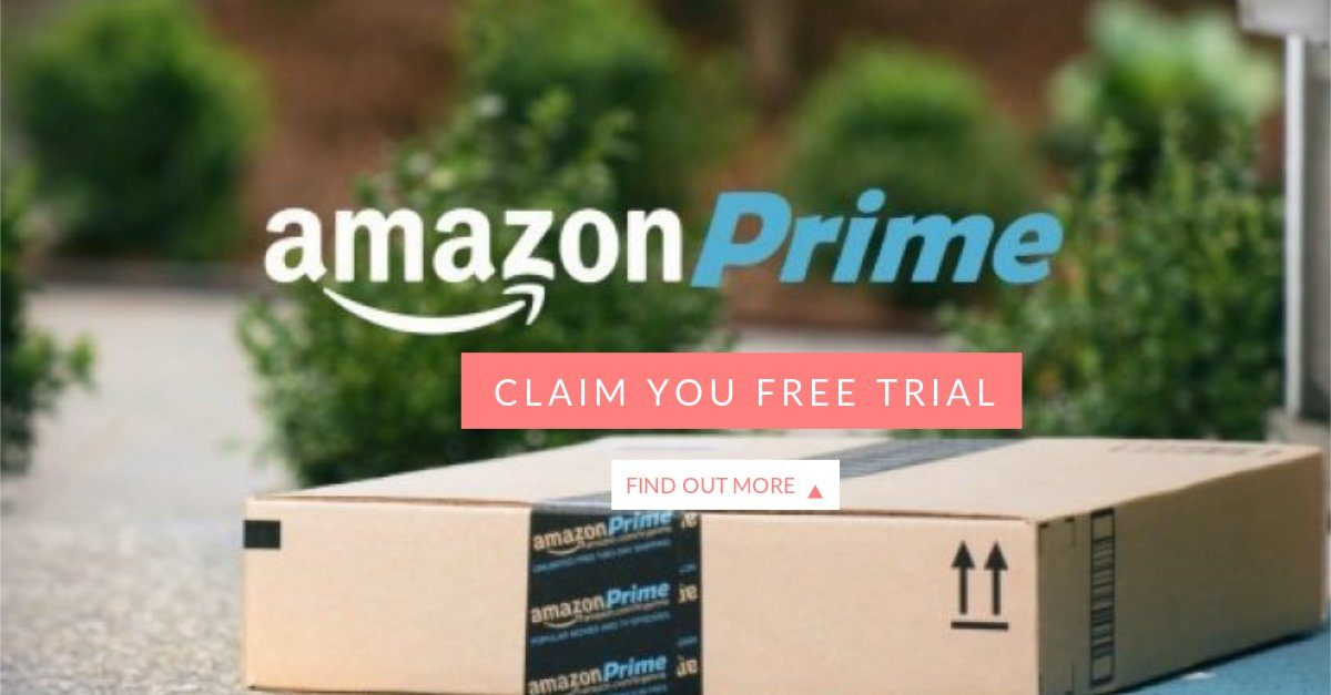 Why you should sign up for Amazon Prime free trial, today!