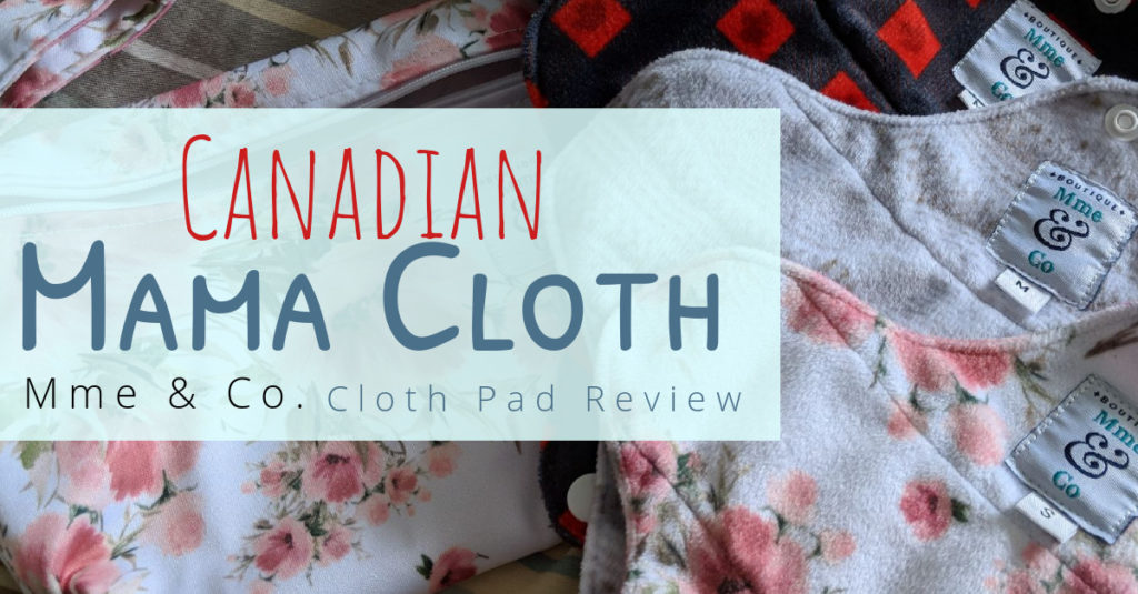 Canadian Mama Cloth - Mme & Co. Cloth pad review