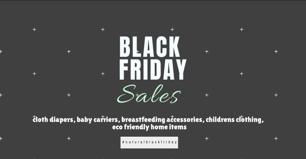 Natural parenting black Friday Sales